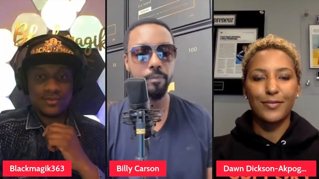 Billy Carson and Dawn Dickson- We are Witnessing The Rise of The Entrepreneur