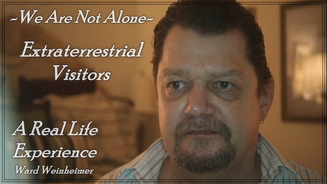 We Are Not Alone - Extraterrestrial Visitors