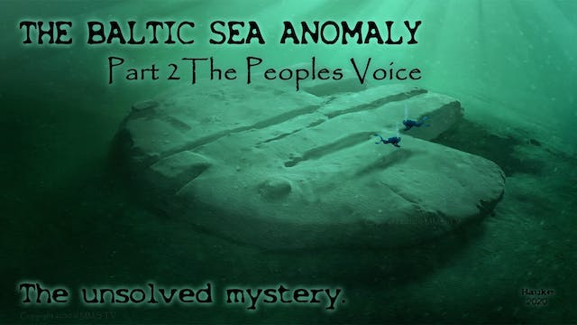 Baltic Sea Anomaly. The Unsolved Myst...