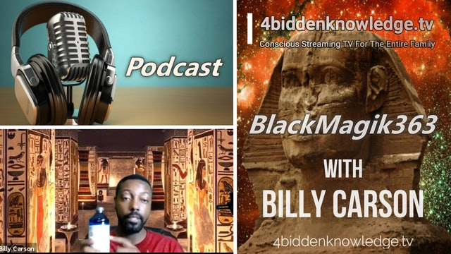 Podcast - BlackMagik363 with Billy Carson. Colloidal Silver