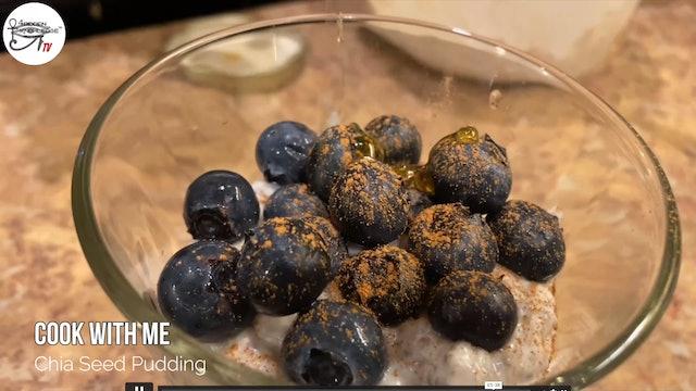 Angelee Cooks - Chia Seed Pudding