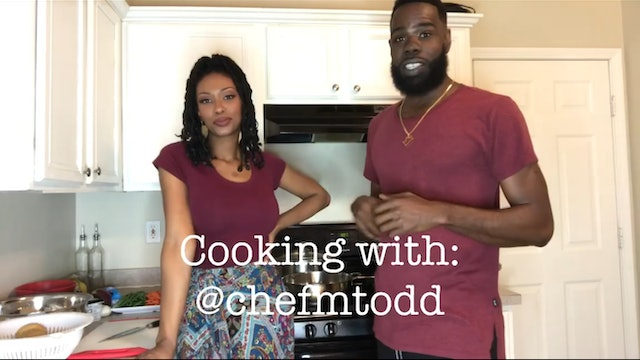 Cooking With @Chefmtodd EP 1