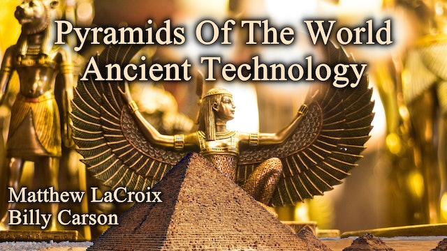 Pyramids of the World - Ancient Technology