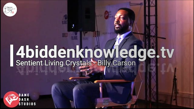 Sentient Living Crystals - Billy Carson