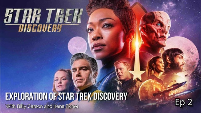 Exploration Of Star Trek Discovery with Billy Carson and Irena Byriel - Ep 2