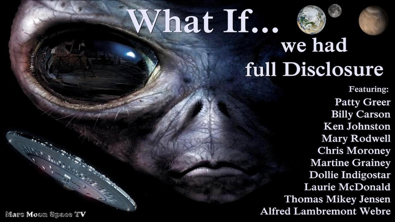 What If... We had full disclosure tomorrow.