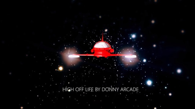 Donny Arcade - High Off Life (DabTech Exclusive)