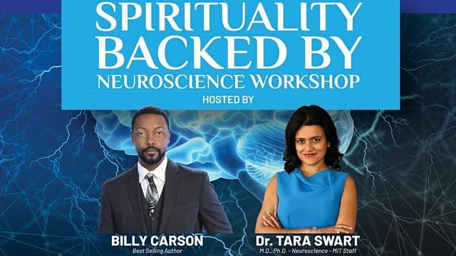 Spirituality Backed By Neuroscience Workshop - Part 1