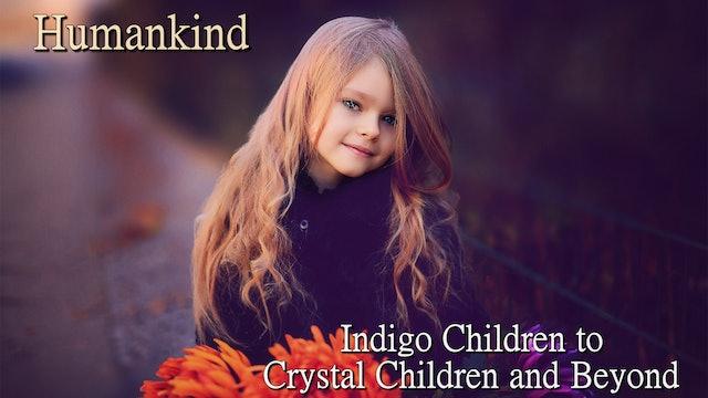 Indigo Children to Crystal Children and Beyond