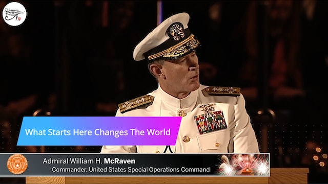 University of Texas  2014 Commencement Address - Admiral William H. McRaven