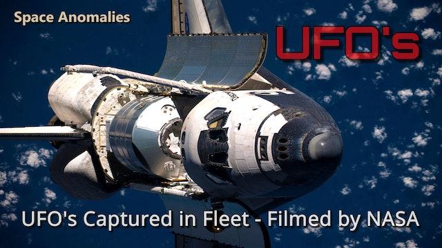 UFO's Captured in Fleet - Filmed by NASA