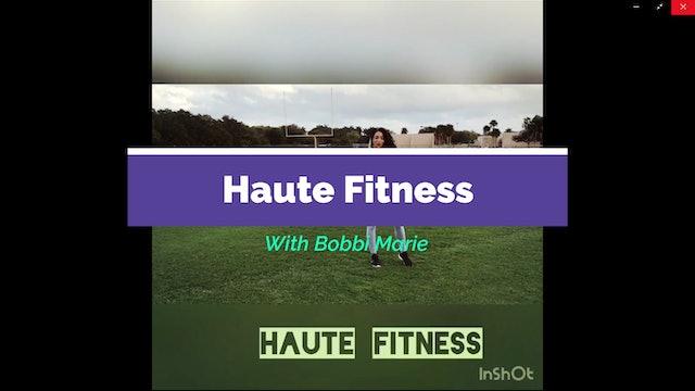 Haute Fit by Bobbi Carson Free Leg Training Workout