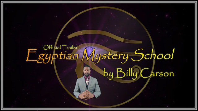Egyptian Mystery School by Billy Carson - Official Trailer -