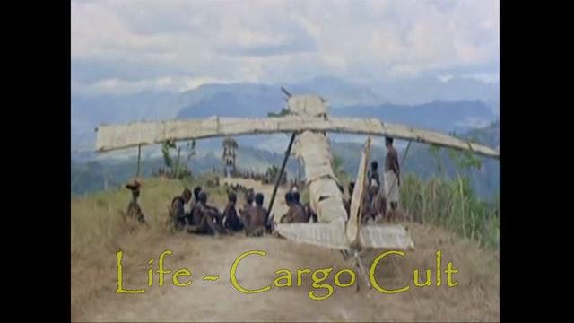 LIFE - Cargo Cult