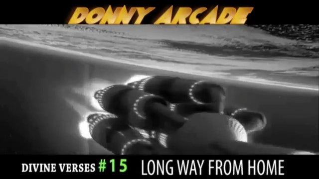 Divine Verses #15 Long Way From Home by @DonnyArcade