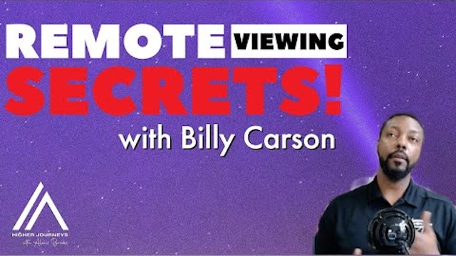 Remote Viewing Secrets REVEALED! with Billy Carson