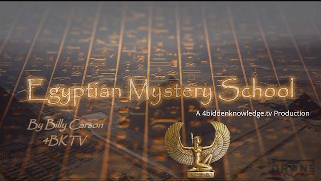 Egyptian Mystery School Ep 23