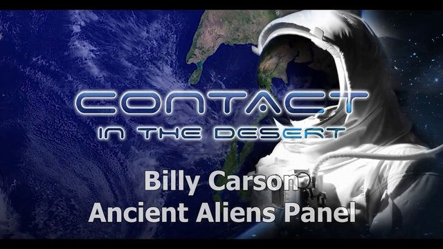 Billy Carson Ancient Aliens Panel. Contact In The Desert 2019.