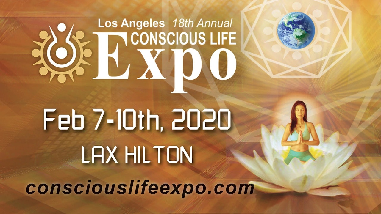 Conscious Life Expo Conference 2020 Speakers and panel discussions