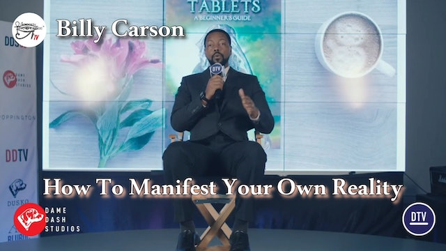 How to Manifest Your Own Reality - Billy Carson