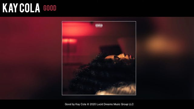 Kay Cola - Good (Official Audio)