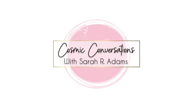 Cosmic Converations  Sarah Adams With Billy Carson