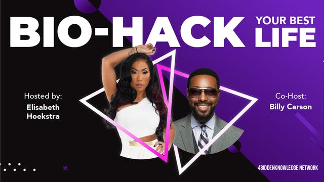 S:1 E:2 Bio-Hack Your Best Life - Fro...