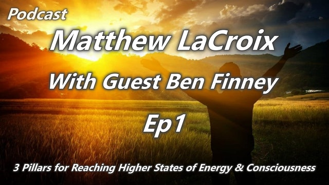 3 Pillars for Reaching Higher States of Energy & Consciousness - Ep1