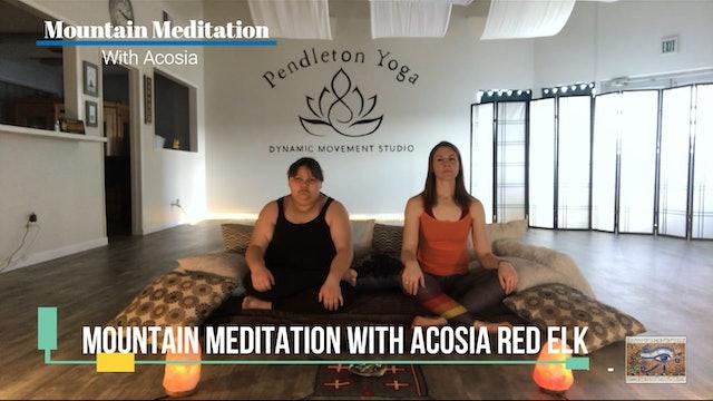 Mountain Meditation With Acosia