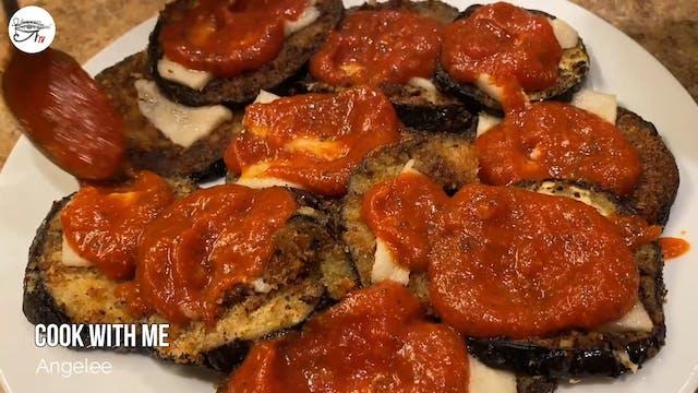 Angelee Cooks - Eggplant Parmesan