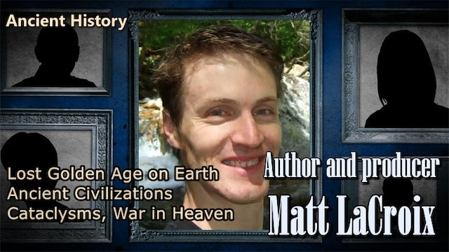 Lost Golden Age on Earth- Ancient Civilizations, Cataclysms, War in Heaven