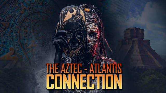 Were Aztecs Descended from Atlanteans