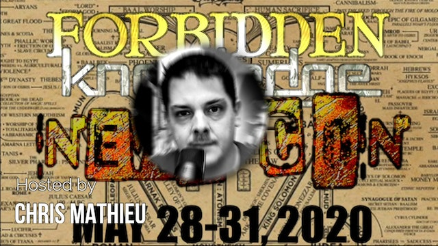 Forbidden Knowledge News Conference 2020 - Hosted by Chris Mathieu -