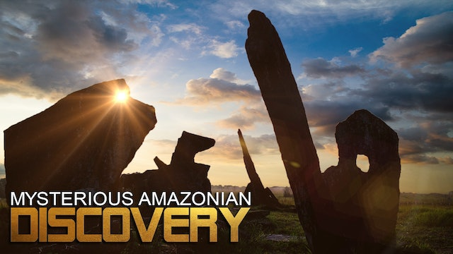 MYSTERIOUS AMAZONIAN DISCOVERY