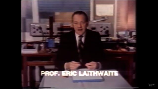 Professor Eric Laithwaite: Magnetic R...
