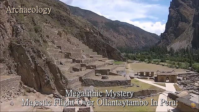 Majestic Flight Over Ollantaytambo In...