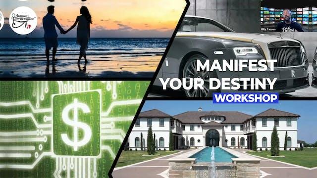Manifest Destiny Workshop 2021