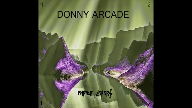 Donny Arcade - Faded Colors