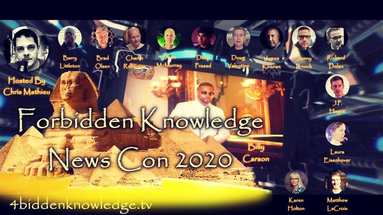 Forbidden Knowledge News Con 2020 - 15 Speakers