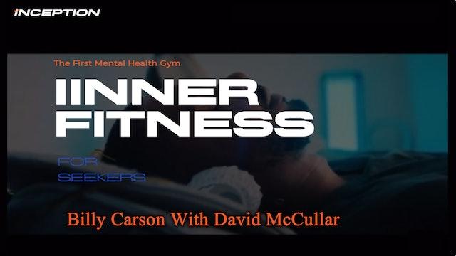 Billy Carson interviews David McCullar at Inception.