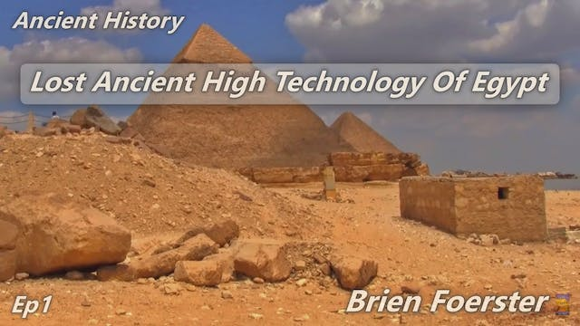 Lost Ancient Technology Of Egypt - Ep1