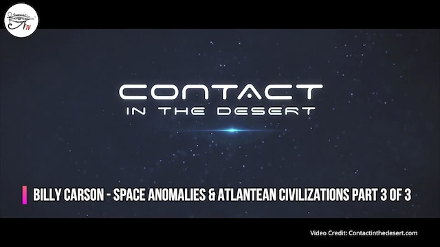 Billy Carson - Space Anomalies & Atlantean Civilization. Part 3 of 3