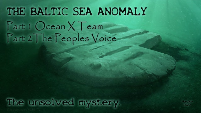 Baltic Sea Anomaly. The Unsolved Mystery.