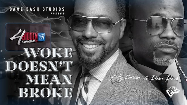 4biddenknowledge Podcast - Billy Carson and Dame Dash