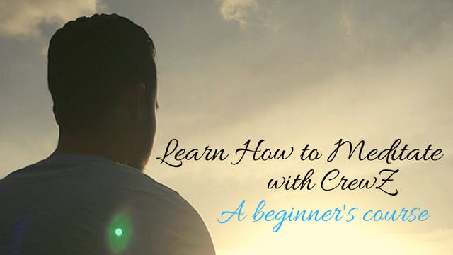 Meditation by CrewZ - How to Achieve ...