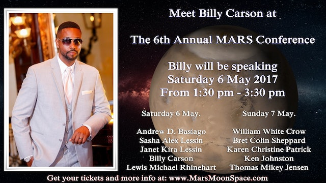 Billy Carson Speaking At The 6th Annual MARS Conference. 2017