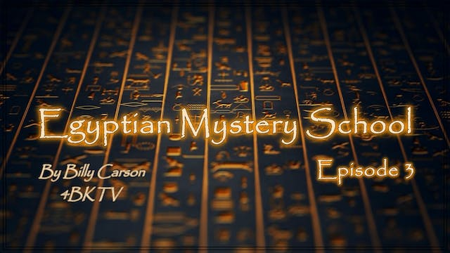Egyptian Mystery School EP 3