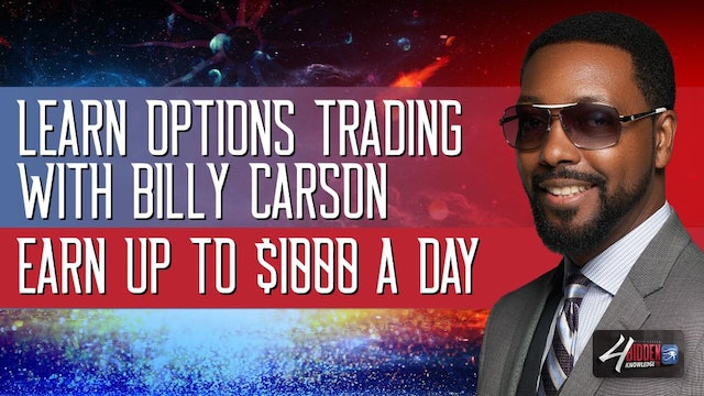 Stock Options Trading Course With Billy Carson