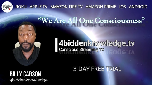 "Billy Carson Shares How ""We Are All One Consciousness"""