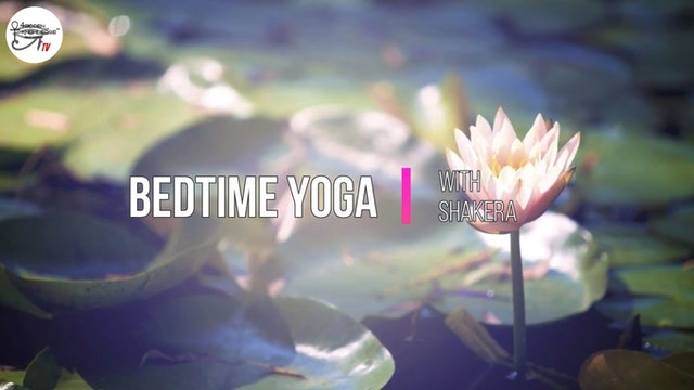 Bedtime Yoga With Shakera